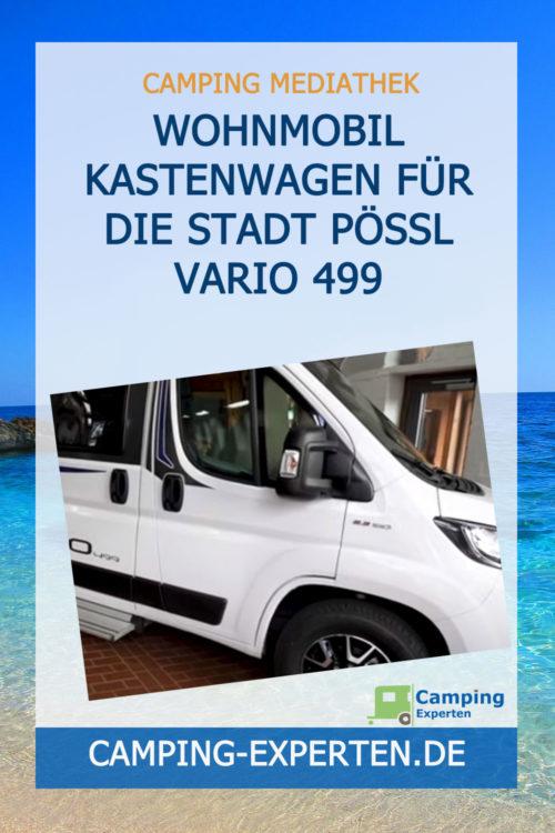 Wohnmobil Kastenwagen für die Stadt Pössl Vario 499