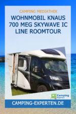 Wohnmobil Knaus 700 MEG Skywave IC Line Roomtour