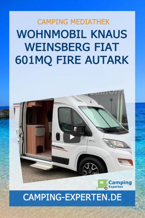 Wohnmobil Knaus Weinsberg Fiat 601MQ Fire Autark