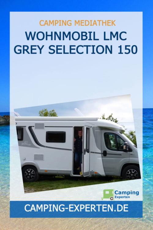 Wohnmobil LMC Grey Selection 150