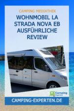 Wohnmobil La Strada Nova EB ausführliche Review