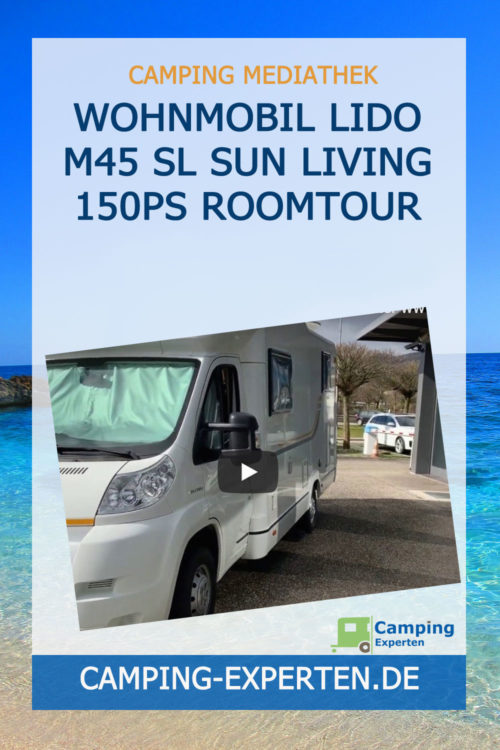 Wohnmobil Lido M45 SL SUN LIVING 150PS Roomtour