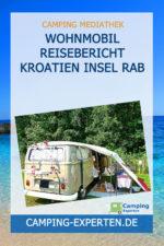 Wohnmobil Reisebericht Kroatien Insel Rab