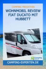 Wohnmobil Review Fiat Ducato mit Hubbett