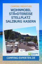 Wohnmobil Städtereise Stellplatz Salzburg Kasern
