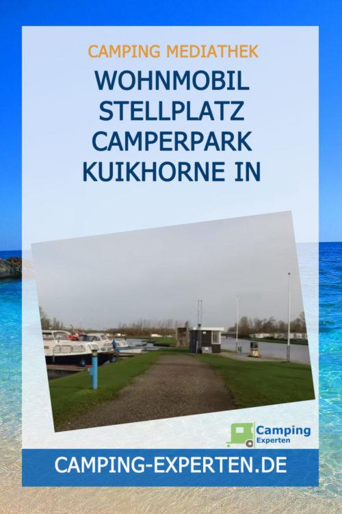 Wohnmobil Stellplatz Camperpark Kuikhorne in Friesland