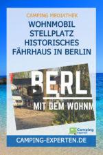 Wohnmobil Stellplatz Historisches Fährhaus in Berlin