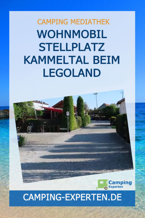 Wohnmobil Stellplatz Kammeltal beim Legoland