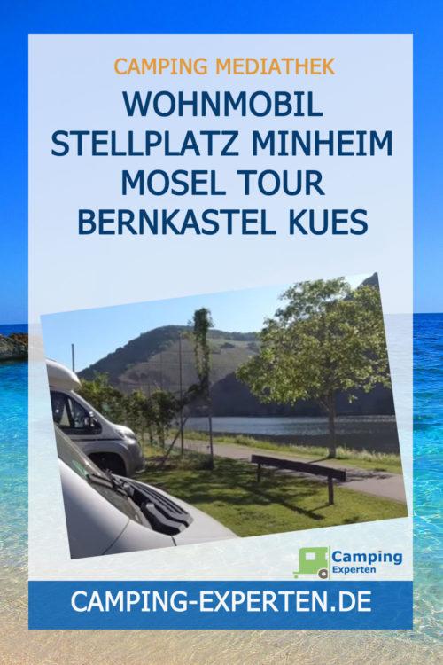 Wohnmobil Stellplatz Minheim Mosel Tour Bernkastel Kues