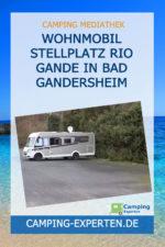 Wohnmobil Stellplatz Rio Gande in Bad Gandersheim