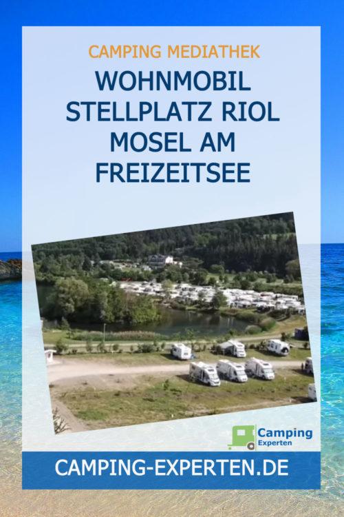 Wohnmobil Stellplatz Riol Mosel am Freizeitsee