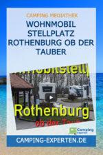 Wohnmobil Stellplatz Rothenburg ob der Tauber