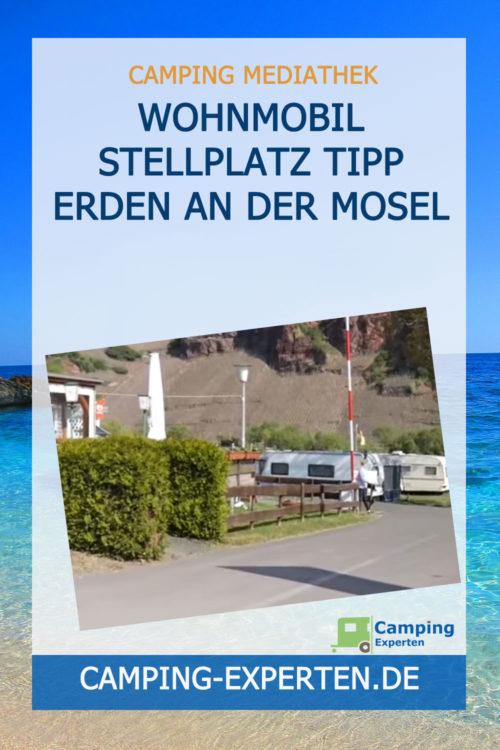 Wohnmobil Stellplatz Tipp Erden an der Mosel