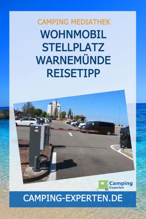Wohnmobil Stellplatz Warnemünde Reisetipp