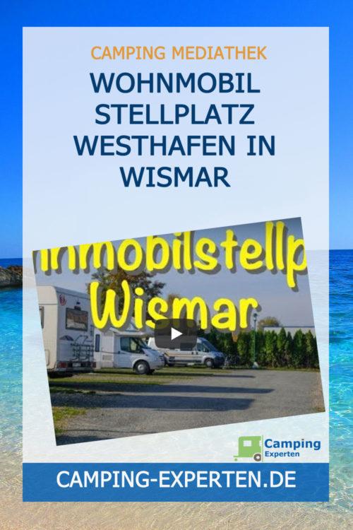 Wohnmobil Stellplatz Westhafen in Wismar