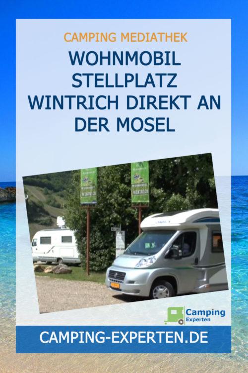 Wohnmobil Stellplatz Wintrich direkt an der Mosel