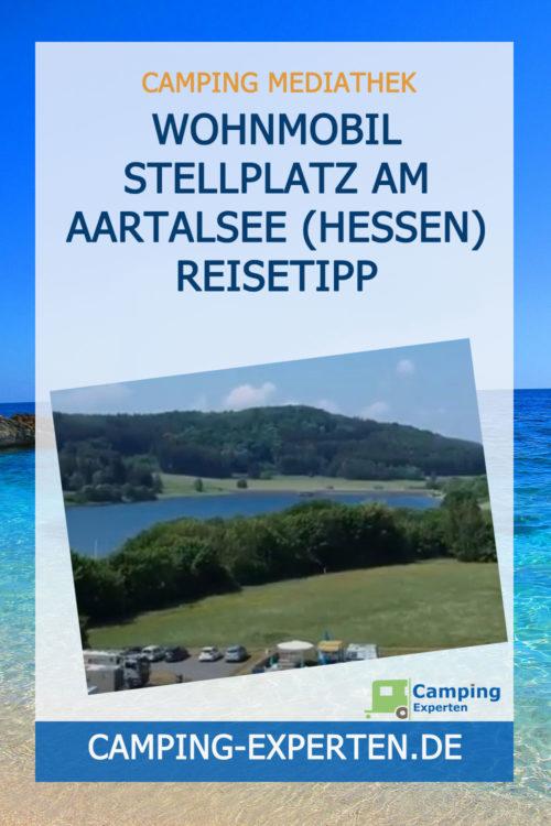 Wohnmobil Stellplatz am Aartalsee (Hessen) Reisetipp