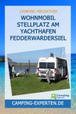 Wohnmobil Stellplatz am Yachthafen Fedderwardersiel