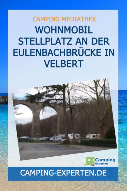 Wohnmobil Stellplatz an der Eulenbachbrücke in Velbert