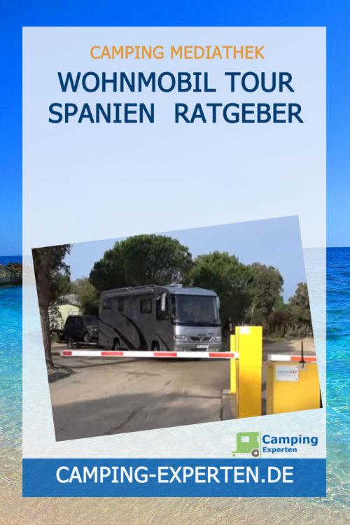Wohnmobil Tour Spanien Ratgeber