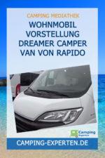 Wohnmobil Vorstellung Dreamer Camper Van von Rapido
