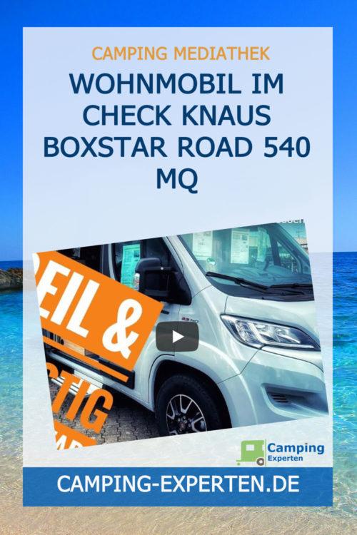 Wohnmobil im Check Knaus BoxStar Road 540 MQ