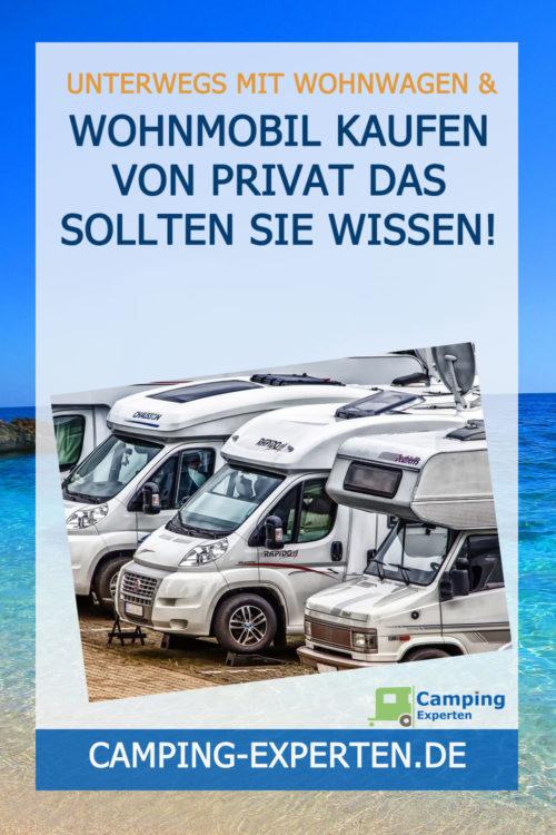 Wohnmobil kaufen von privat Das sollten Sie wissen!