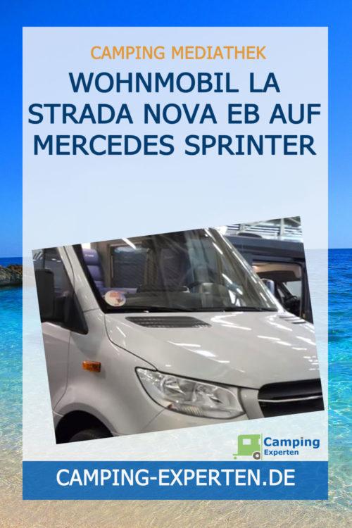 Wohnmobil la strada NOVA EB auf Mercedes Sprinter