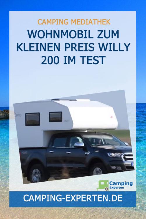 Wohnmobil zum kleinen Preis Willy 200 im Test