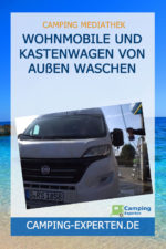 Wohnmobile und Kastenwagen von außen Waschen