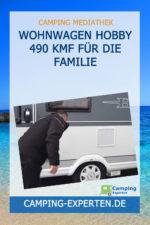 Wohnwagen Hobby 490 KMF für die Familie