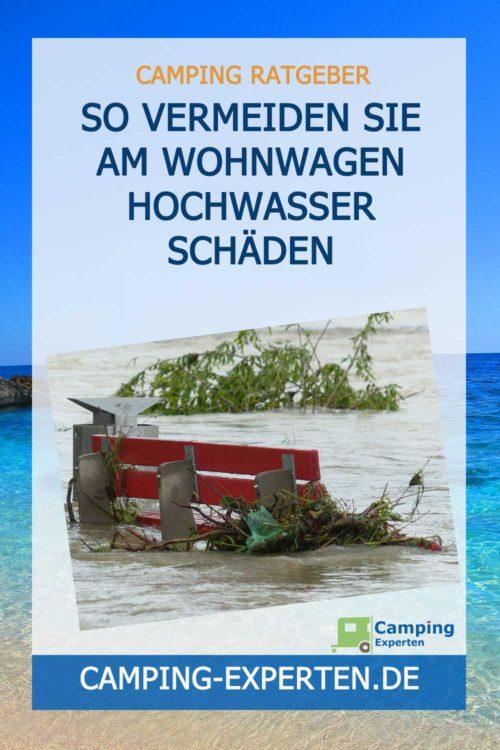 So vermeiden Sie am Wohnmobil & Wohnwagen Hochwasser Schäden