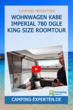 Wohnwagen KABE Imperial 780 DGLE King Size Roomtour