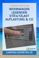 Wohnwagen Legenden Stützlast Auflastung & Co
