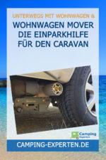 Wohnwagen Mover Die Einparkhilfe für den Caravan