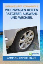 Wohnwagen Reifen Ratgeber Auswahl und Wechsel