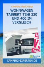 Wohnwagen Tabbert T@B 320 und 400 im Vergleich