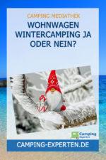 Wohnwagen Wintercamping JA oder NEIN?