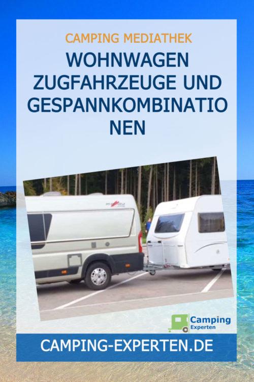 Wohnwagen Zugfahrzeuge und Gespannkombinationen