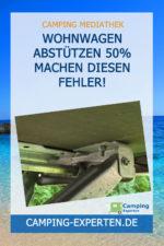 Wohnwagen abstützen 50% machen diesen Fehler!