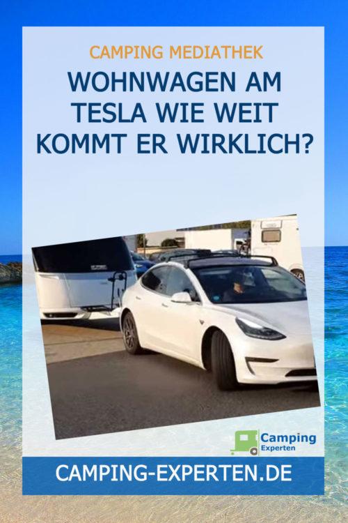 Wohnwagen am Tesla Wie weit kommt er wirklich?