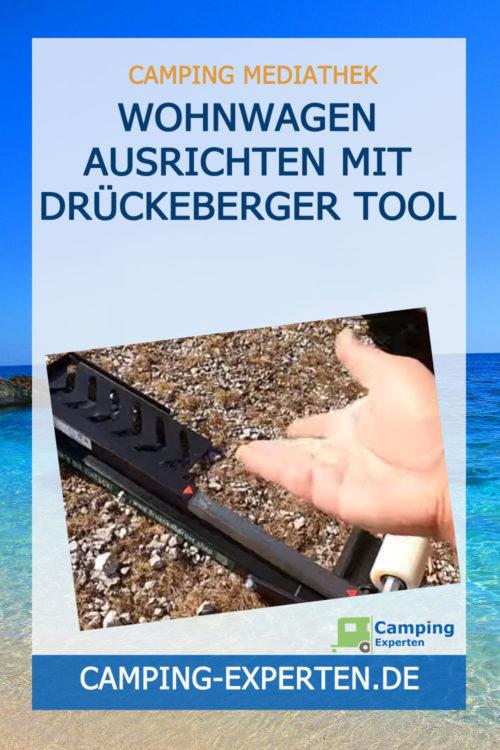 Wohnwagen ausrichten mit Drückeberger Tool