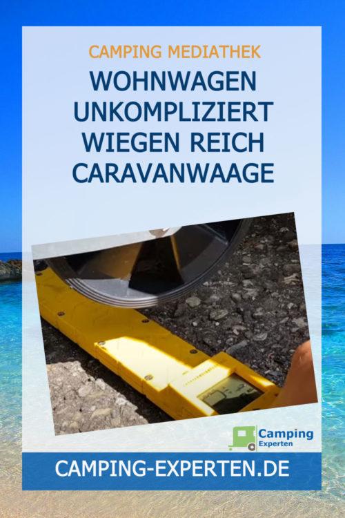 Wohnwagen unkompliziert wiegen REICH CARAVANWAAGE