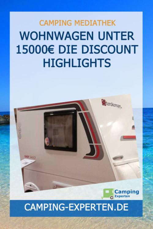 Wohnwagen unter 15000€ Die Discount Highlights