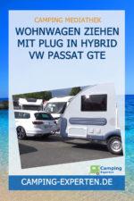 Wohnwagen ziehen mit Plug in Hybrid VW Passat GTE