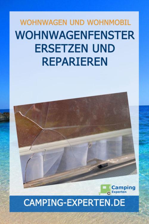 Wohnwagenfenster ersetzen und reparieren