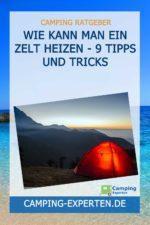 Wie kann man ein Zelt heizen - 9 Tipps und Tricks
