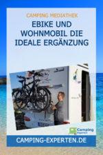 eBike und Wohnmobil die ideale Ergänzung